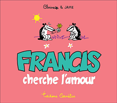 francis-cherche-l-amour